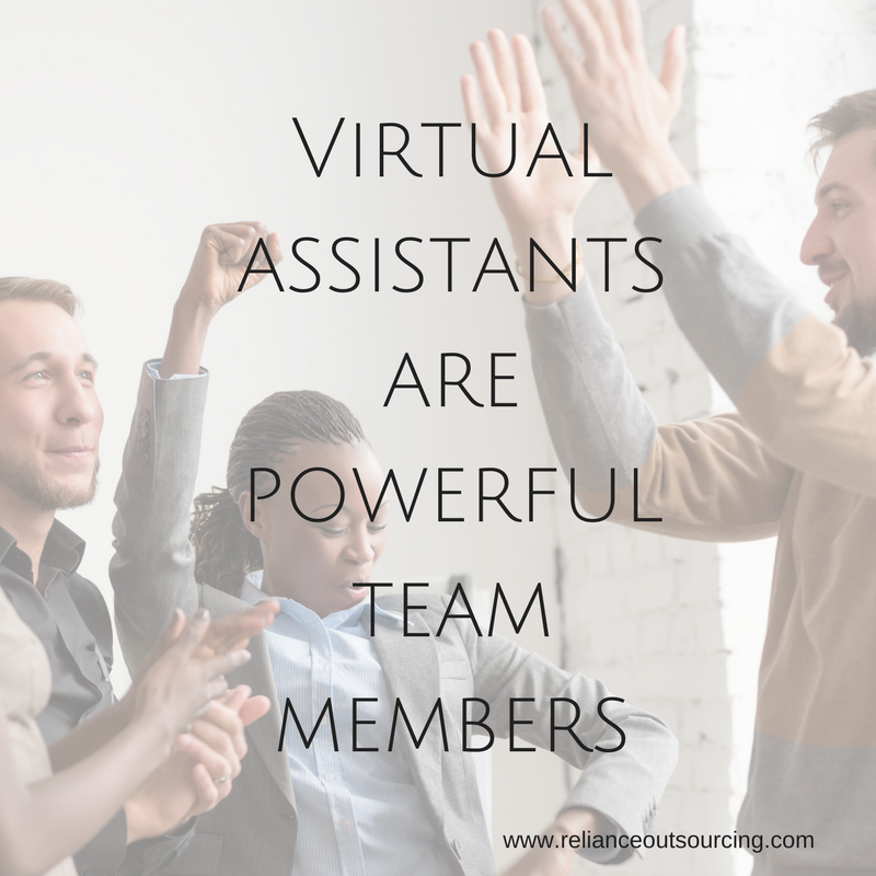 Virtual assistants are powerful team members